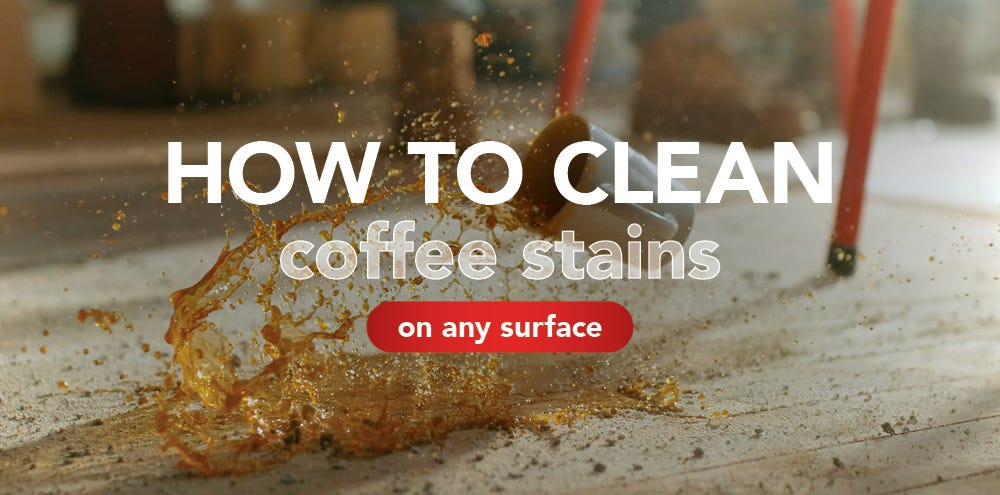 How to clean coffee stains off any surface